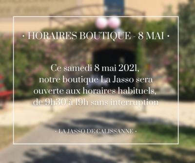 Horaires de la boutique - Journée du 8 Mai